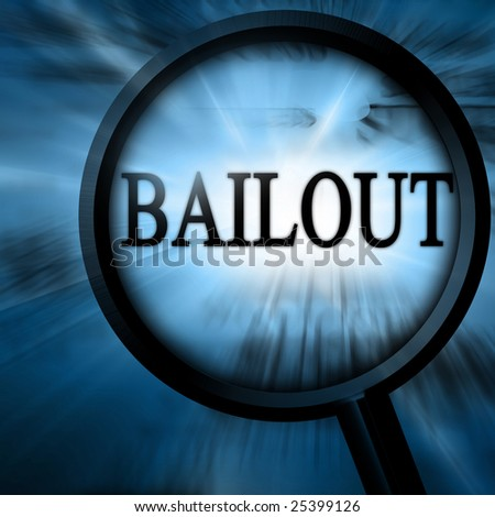 bailout with magnifier on a blue background
