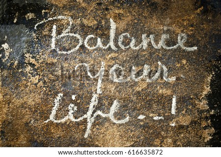 Balance Your Life written Text written on a surface. #616635872