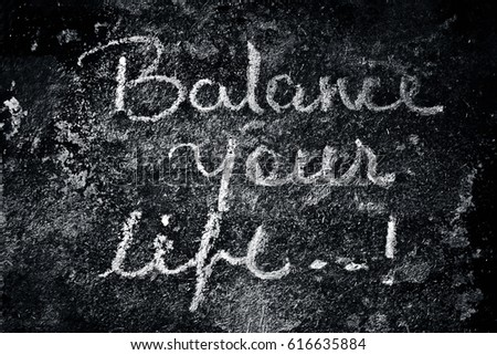 Balance Your Life written Text written on a surface. #616635884