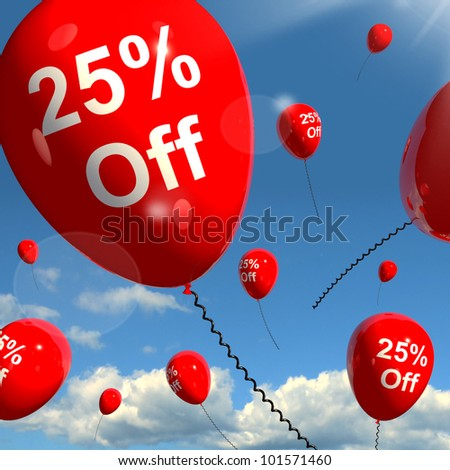 Balloon With 25% Off Shows Sale Discount Of Twenty Five Percent
