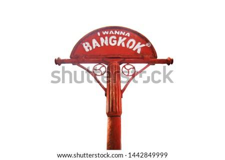 Bangkok Signage at road of Thailand