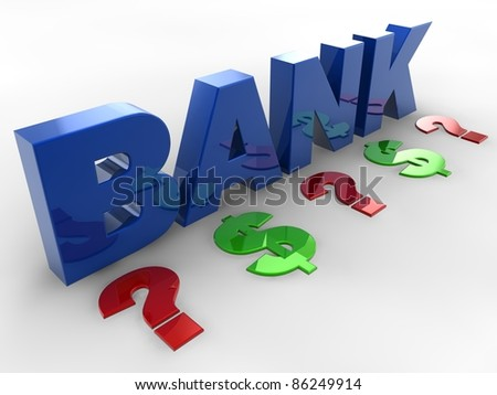 Bank 3d dollars and question mark sign