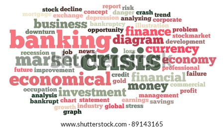 Banking crisis info-text graphics and arrangement word clouds concept