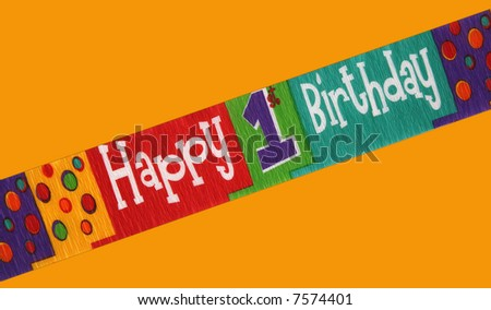 Banner stating happy first birthday isolated on a color background