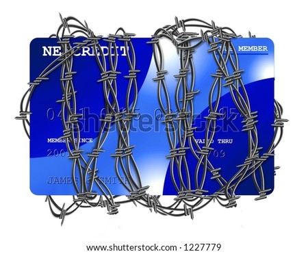 Barbed Wire surrounds a Credit Card