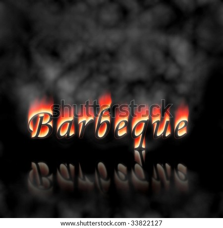 Barbeque text on fire, flames and smoke on black background.