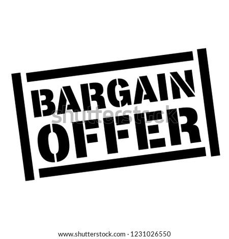 bargain offer stamp on white background. Sign, label, sticker.
