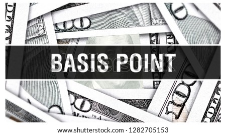 Basis Point Closeup Concept. American Dollars Cash Money,3D rendering. Basis Point at Dollar Banknote. Financial USA money banknote Commercial money investment profit concept