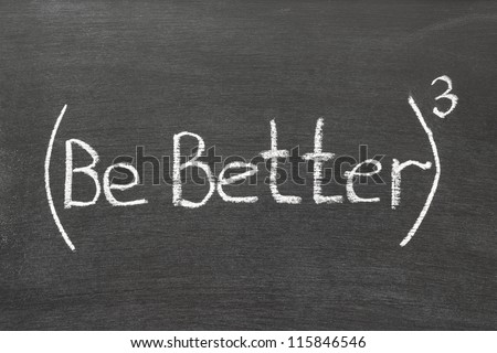 be better phrase in 3rd degree handwritten on blackboard - stock photo