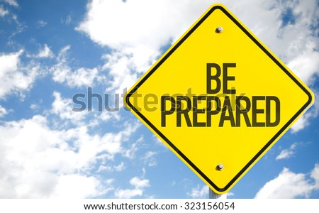 Be Prepared sign with sky background #323156054