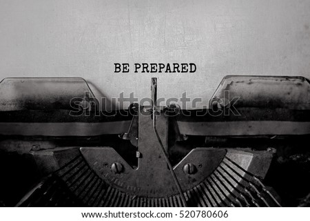 BE PREPARED typed words on a vintage typewriter #520780606