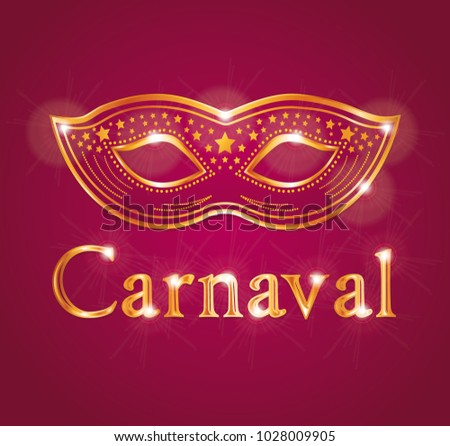 Beautiful Carnaval illustration with venetian mask. Red and gold theme. French or spanish text.