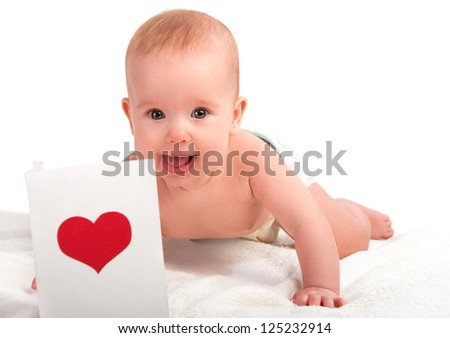 beautiful child, baby and postcard  Valentine's Day with a red heart