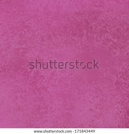 beautiful pink valentine background or baby girl birthday invitation, bright pink color and vintage grunge background texture