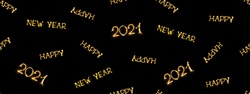 Beautiful Seamless pattern Happy New Year 2021. Creative Collage of words Happy New Year 2021. Isolated sparkling Golden text scattered on black background. Fill for background, Wallpaper