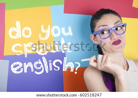 Beautiful young woman with do you speak english note