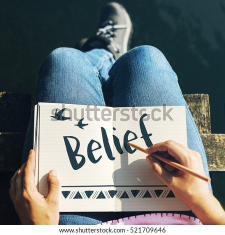 Belief Faith Hope Love Concept - Shutterstock ID 521709646