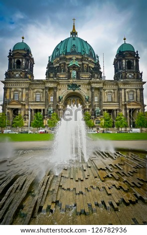Berlin Cathedral (Berliner Dom) and front fountain, Germany, Europe