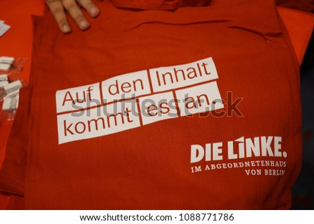 Berlin, Germany - May 5, 2018: Slogan of the German political party Die Linke 'Auf den inhalt kommt es an' ('It depends on the content'). Left Party is a democratic socialist and left-wing populist
