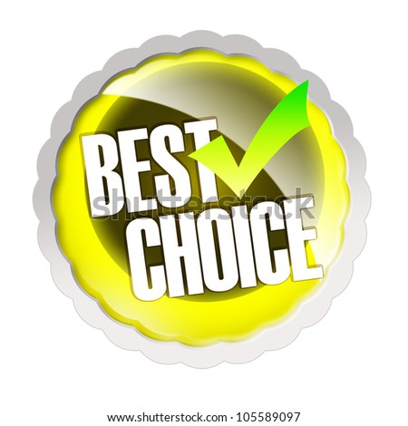Best choice sticker - isolated on white background
