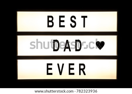 Best dad ever hanging light box sign board. #782323936