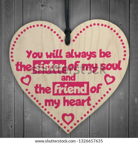 Best Friend |Sister| Girlfriend Heart shaped card with friendship quote. You will always be sister of my soul, and the friend of my heart. Birthday card.