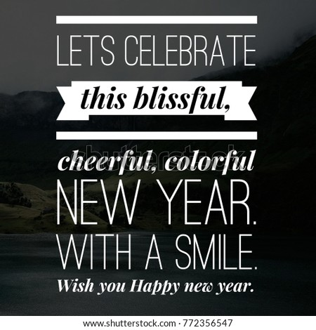 Best Happy New Year Wish with Motivational And Inspirational Lines #772356547