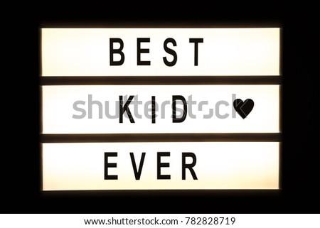 Best kid ever hanging light box sign board. #782828719