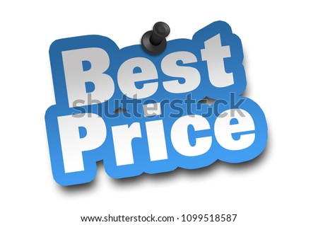 best price concept 3d illustration isolated on white background