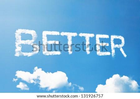 Better a cloud  massage on sky