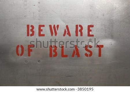 Beware of blast - stock photo