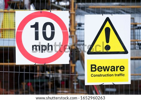 Beware site traffic construction site keep out 10 mph