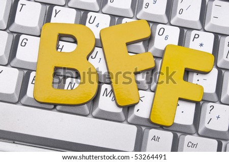 BFF (Best Friends Forever) on a Laptop Keyboard Conceptual Image for the Friends You Make On-line.