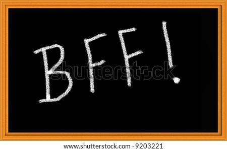 BFF Written on Chalkboard