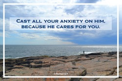 """Bible Verse: 1 Peter 5:7 """"Cast all your anxiety on Him, because He cares for you."""" Standing on the edge of a cascade of rock, a sole person looks out to the ocean amid a blue cloudy sky."""