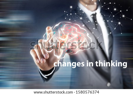 big changes in changes in thinking