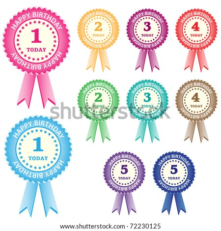 Birthday rosettes for children from 1 year to 5 years in assorted boy and girl colors. Isolated on white. Vector also available.