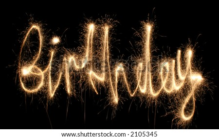 birthday sparkler (you can see other words in my portfolio)