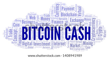 Bitcoin Cash cryptocurrency coin word cloud. Word cloud made with text only.