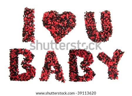 i love you baby pictures. letters amp;quot;I love you