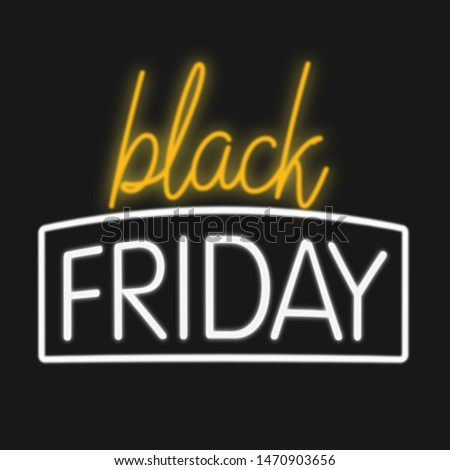 Black Friday Neon Glow Light Signs. Sales - Discount Campaigns