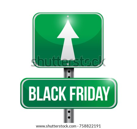 Black Friday street sign illustration design over a white background