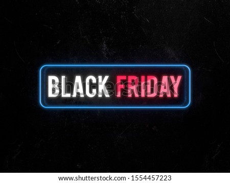 Black Friday text neon light on on a rusty metal plate 3D render