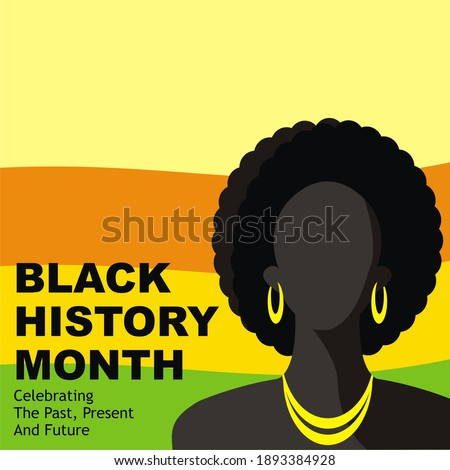 black history month illustration image, this illustration is suitable for posters or advertisements to commemorate the annual black history month.