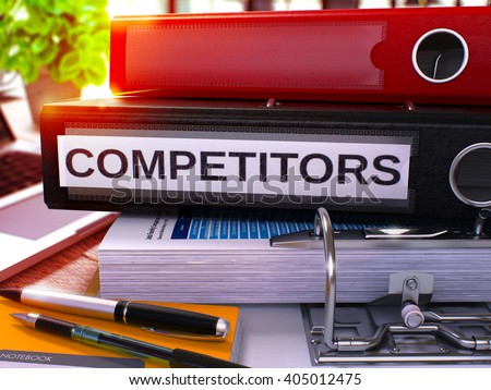 Black Office Folder with Inscription Competitors on Office Desktop with Office Supplies and Modern Laptop. Competitors Business Concept on Blurred Background. Competitors - Toned Image. 3D.