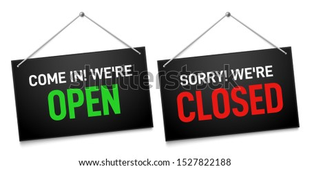 Black open and closed sign. Dark shop door signboards, come in and sorry we are closed outdoors signboard. Market doors welcome information banners  illustration