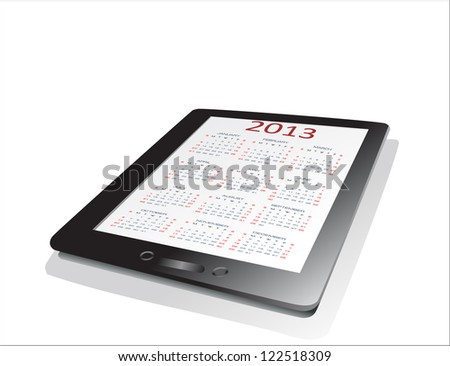Black tablet pc on white background WIth calendar 2013.