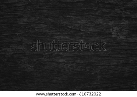 Black wood texture black background. Blank for design - Shutterstock ID 610732022