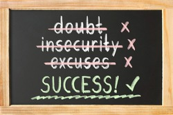 Blackboard about Success Tackling Doubt, Insecurity and Excuse Making