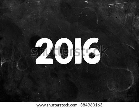 Blackboard background with hand drawn 2016 chalk inscription #384960163